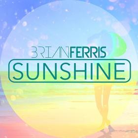 BRIAN FERRIS - SUNSHINE